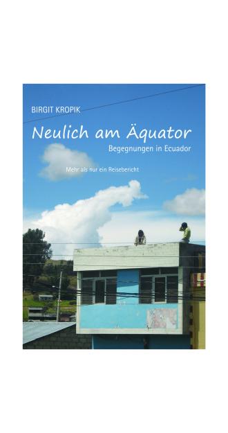 """""""Neulich am Äquator"""" – mein erstes Buch ist ab sofort erhältlich!"""